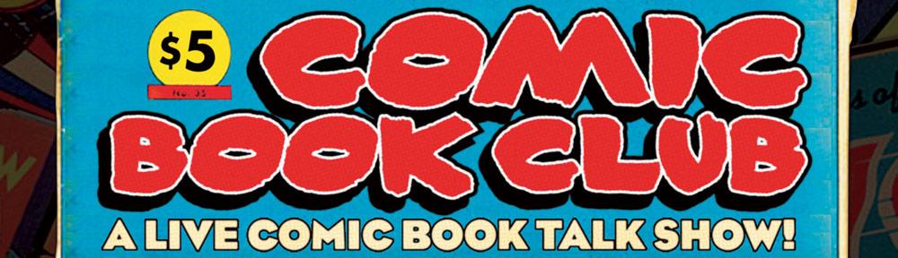 http://comicbookclublive.com/wp-content/uploads/2012/04/2_comicclub-front-REV-flat-1000x288.jpg