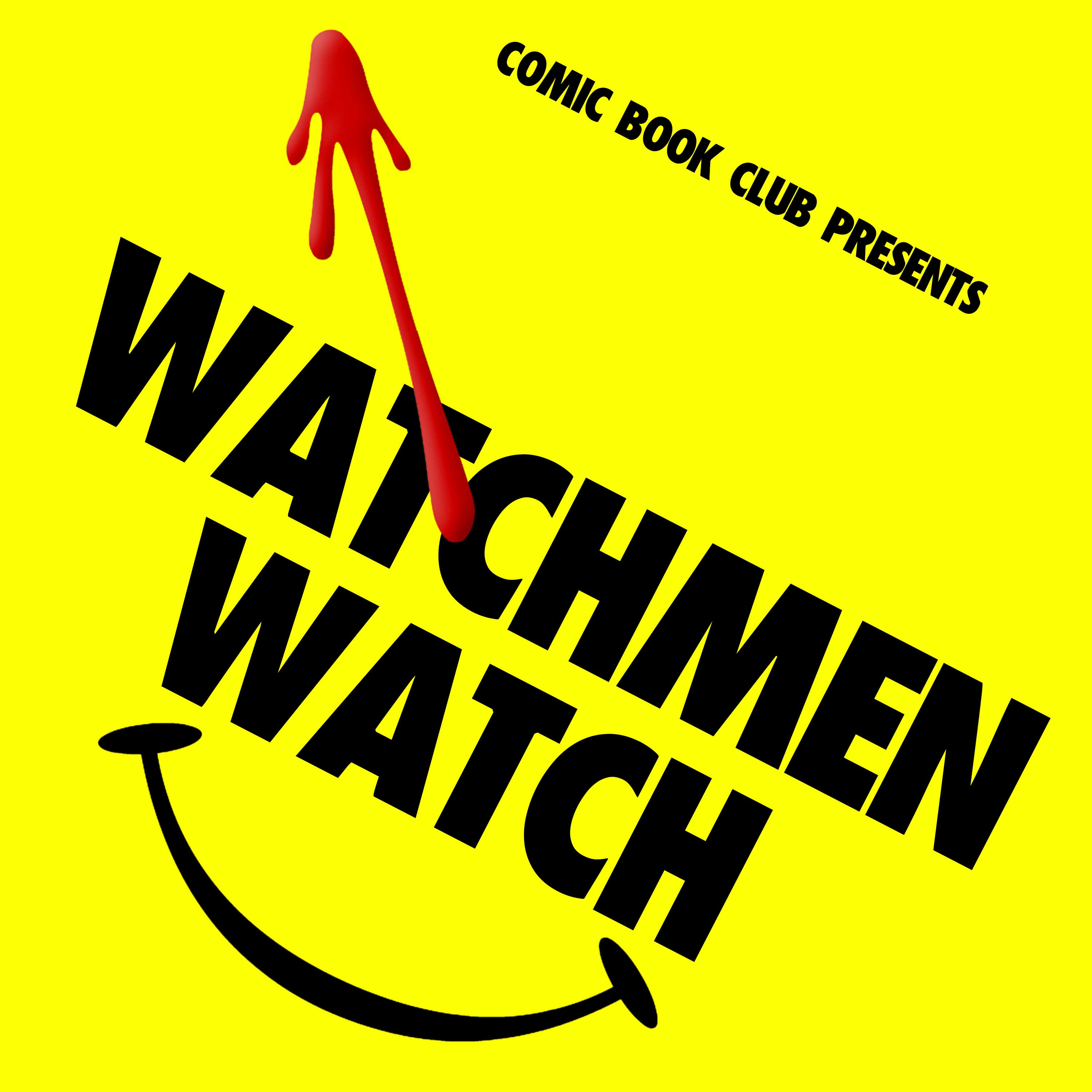 "Watchmen Watch: ""See How They Fly"""